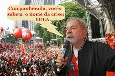 Vindo dos Pampas: A crise tem nome: Lula ✰ Artigo de Marco Antonio V...