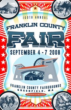 The Franklin County Fair is my FAVORITE county fair! And this poster is awesome!