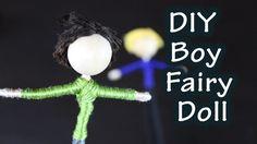 DIY Tutorial On How To Make A Boy Fairy Doll