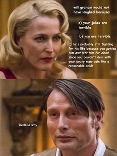 "Hannibal: The Ugly Truth (lol @ ""couldn't deal with your pouty man-pain"")"