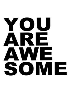 You Are Awesome by Cult Paper | #Typography #Symbols #Motivational #Black #White #Black #White #JUNIQE | See more designs at www.juniqe.co.uk