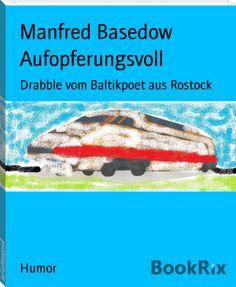 Manfred Basedow: Aufopferungsvoll