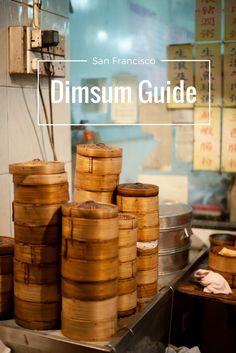 San Francisco Bay Area Dimsum Guide. Where to eat dimsum in San Francisco. San Francisco things to do. San Francisco things to eat. San Francisco restaurants.