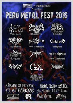"METALHOUSE: ""Perú METAL Fest 2016"" Sáb. 21 de Mayo -  Bandas Internacionales E Invitados De Provincia. Sab. 21 de Mayo en #ElCalabozo – Jr. Chota 1427 - Lima. Metal Brain (Ecuador) + Jekyl Hydes (Venezuela) | Bandas Perú: Yana Raymi (Huancayo) + Mandragora (Nvo. Chimbote) + Rumi-X (Arequipa) + STONEHEAD (Nvo. Chimbote) + Chanka (Tarapoto) + Runa (Huancayo) + Teratos (Lima) + GX + Distruptor + Konrac + Alcoholic Invader"