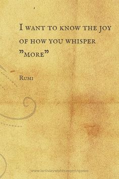 Rumi has been described as one the most popular poets in the United States. This is our selection of his wisest & more sensitive words. Hafiz Quotes, Rumi Love Quotes, Poetry Quotes, Spiritual Quotes, Life Quotes, Inspirational Quotes, Qoutes, Joy Quotes, Positive Quotes