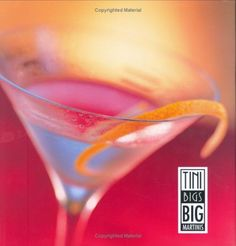 Tini Bigs Big Martinis by Keith Robbins. $19.95. Publisher: Documentary Media LLC (October 4, 2005). 96 pages. Publication: October 4, 2005. Author: Keith Robbins