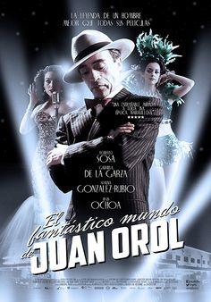 El Fantástico Mundo de Juan Orol  De Sebastián del Amo  Estreno 14 septiembre 2012