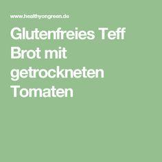 Glutenfreies Teff Brot mit getrockneten Tomaten