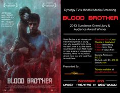 Mindful Media Screening of BLOOD BROTHER at the Crest Theatre
