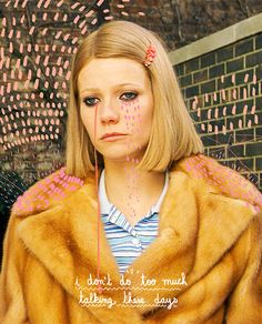 Margot T. (The Royal tenenbaums- Wes Anderson)