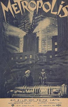 Metropolis Fritz Lang, Metropolis 1927, This Is Us Movie, The Best Films, Drama Film, Sci Fi Movies, Moving Pictures, Silent Film, Film Posters