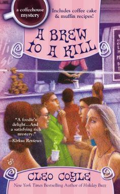 A Brew to a Kill (A Coffeehouse Mystery Book 11) by Cleo ... https://www.amazon.com/dp/B008EXK5YQ/ref=cm_sw_r_pi_dp_x_dEuKybZ63X9N3