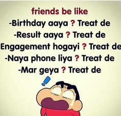 A jao Upr r ly lo Treat. Best Friend Quotes Funny, Friend Jokes, Bff Quotes, Jokes Quotes, Friendship Quotes, Funny Quotes, Funny School Jokes, Very Funny Jokes, Crazy Funny Memes