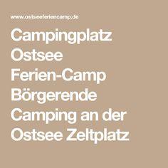 Campingplatz Ostsee Ferien-Camp Börgerende Camping an der Ostsee Zeltplatz