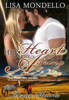 Her Heart for the Asking (Book 1 - Texas Hearts) (Contemporary Western Romance Novel)