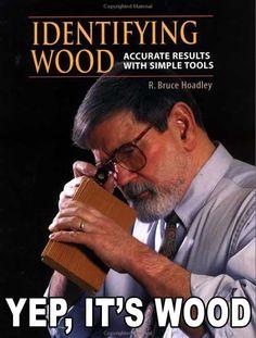 Identifying wood...