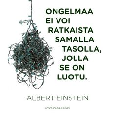 Ongelmaa ei voi ratkaista samalla tasolla, jolla se on luotu. Smart Quotes, Wise Quotes, Cool Words, Wise Words, Seriously Funny, Addiction Recovery, Twisted Humor, Albert Einstein, Texts