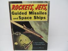 Rockets, Jets, Guided Missiles and Space Ships by Jack Coggins - 1951 by CellarDeals on Etsy