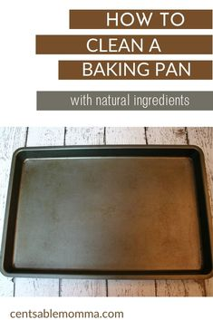 Learn how to clean and restore your cookie sheets or baking pan to looking almost new with just a few natural ingredients you probably already have! #cleaninghacks #cleaning #burntpot #bakingsoda Baking Pans, Baking Soda, Cookie Sheets, Spring Cleaning, Restore, Clean House, Cleaning Hacks, Restoration, Learning