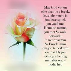 Good Morning Wishes, Day Wishes, Good Morning Quotes, Pray Quotes, Quotes Quotes, Life Quotes, Evening Greetings, Blessed Week, Afrikaanse Quotes