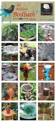 16 brilliant DIY birdbath ideas! These are great!! I'll have a yard full of birdbaths lol!