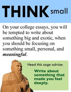 Think Small on Your College Essays http://tmblr.co/Z6FzFv1_Ax3mu