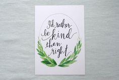 I'd Rather Be Kind Print || joliemade