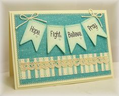 Sweet 'n Sassy Stamps: Hope. Fight. Believe. Pray.