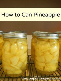 How to Can Pineapple | The Coupon Project