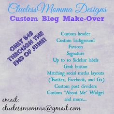 """MommaWithoutaClue.com/***The """"I'm Sick"""" Special - Affordable Blog Designs, Cheaper! ~"""
