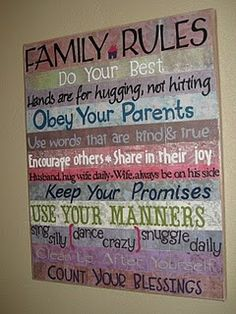 We have Family Rules posted in our house but not on a pretty canvas like this!