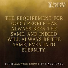The requirement for God's people has always been the same...