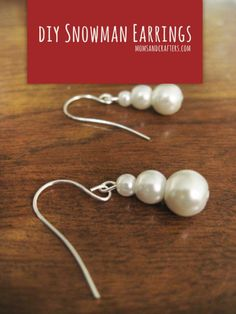 Make these adorable snowman earrings this holiday season! They are so cheap and simple to make - they are great stocking stuffers!