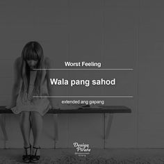 Tagalog Qoutes, Tagalog Quotes Hugot Funny, Pinoy Quotes, Funny Qoutes, Funny Quotes About Life, Bitterness Quotes, Pirate Quotes, Filipino Memes, Patama Quotes