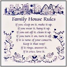 family house rules quotes quote family quote family quotes parent quotes mother quotes