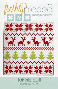 """Fair Isle Christmas Quilt Pattern by Freshly Pieced Ugly Christmas Sweater quilt #110 72"""" by 77"""""""