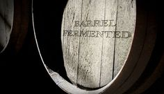 "Few wine terms convey the romance of winemaking more than ""barrel fermented."" It suggests wine's connection to the natural world and the winemaker's art."