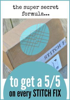 It's a SECRET, but it is SO EFFECTIVE. Here are five things you can do right now to ensure you get a 5/5 on every STITCH FIX DELIVERY.