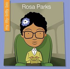 The My Itty-Bitty Bio series are biographies for the earliest readers. This book examines the life of Rosa Parks in a simple, age-appropriate way that will help children develop word recognition. Best Children Books, Childrens Books, New Children's Books, Good Books, Rosa Parks Book, National Geographic Kids, Fancy Nancy, Early Readers, Reading Skills