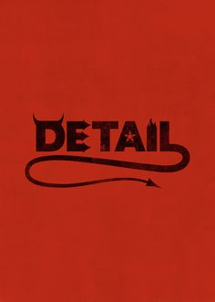 The Devil's in the Detail Art Print by John Tibbott Typography Quotes, Typography Inspiration, Typography Design, Logo Design, Graphic Design, Lettering, Devil Aesthetic, Red Aesthetic, Horse Clipping