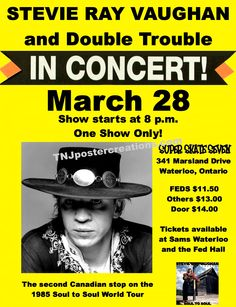 Stevie Ray Vaughan & Double Trouble, live at Super Skate Seven roller rink in Waterloo, back in 1985. Courtesy of www.tnjpostercreations.com
