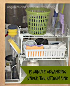 15 Minute Organizing Under the Kitchen Sink - Organize and Decorate Everything