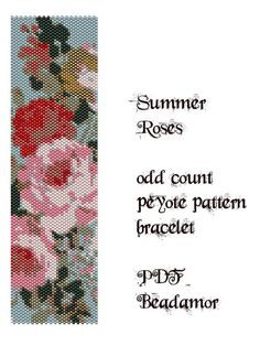 Peyote Pattern for bracelet: Summer Roses INSTANT by Beadamor