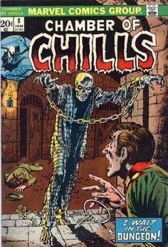 Chamber of Chills – I Wait in the Dungeon! (Issue) Chamber of Chills – I Wait in the Dungeon! Vintage Comic Books, Vintage Comics, Comic Books Art, Comic Art, Sci Fi Comics, Horror Comics, Book Cover Art, Comic Book Covers, Supernatural Comic
