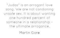 Martin Gore on JUDAS.