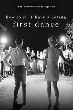 How to Not Have a Boring First Dance   Martha Stewart Weddings
