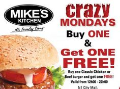 Mike's Kitchen N1 City - Crazy Mondays Buy One Get One FREE Crazy Kitchen, Buy One Get One, Mondays, Beef, City, Stuff To Buy, Food, Meat, Essen