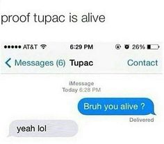 Tupac  #proof #tupac #alive #text #chat