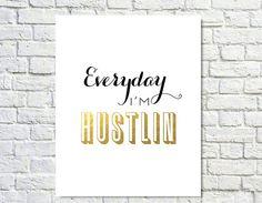Typography Design,Typography Print,Gold Black,Hustlin,Inspirational,Motivation Poster,Song Lyric,Office Decor,Wall Decor - Hustlin (8x10