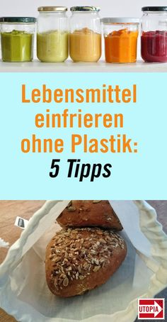 Lebensmittel einfrieren im Glas, in der Stofftasche oder Papiertüte Those who freeze food usually do so in freezer bags or plastic cans. But plastic is neither environmentally friendly nor healthy. We show you how to freeze foods plastic-free. Diy Clothes Bleach, Recycling Information, Cloth Bags, Kitchen Hacks, Zero Waste, Better Life, Sustainable Living, Good Food, Food And Drink